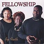 Fellowship By Faith