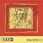 Donavan/Muradian Quintet Pacifico