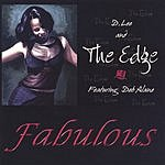D. Lee & The Edge Fabulous