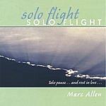 Marc Allen Solo Flight