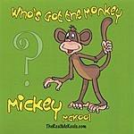Mickey McKool Who's Got The Monkey