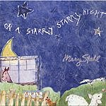 Mary Stahl On A Starry Starry Night
