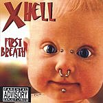 Xhell First Breath (Parental Advisory)