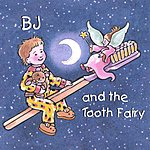 Joel Goldstein B.J. And The Tooth Fairy