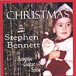 Stephen Bennett Christmas: Acoustic Guitar Solos