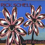 Rick Schell Salt Of The Earth