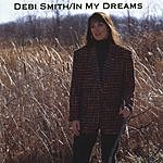 Debi Smith In My Dreams