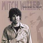 Mitch Willer Sylvia Sidney...I Love Her Still!