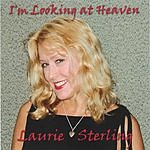 Laurie Sterling I'm Looking At Heaven