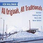Ken Waldman All Originals, All Traditionals
