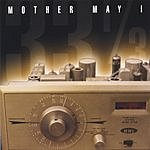 Mother May I 33-1/3