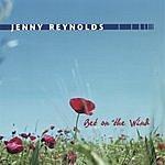 Jenny Reynolds Bet On The Wind