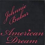 Johnnie Bubar American Dream