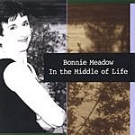 Bonnie Meadow In The Middle Of Life