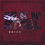 Brian Black Silk N' Steel