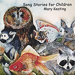 Mary Keating Song Stories For Children