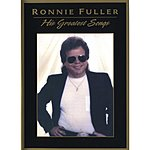 Ronnie Fuller His Greatest Songs