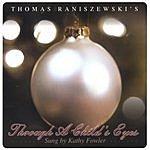 Thomas Raniszewski Through A Child's Eyes (Single)