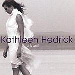 Kathleen Hedrick It Is Well