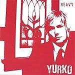 Yurko Heavy
