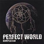 Komplex Kai Perfect World