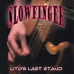 Slowfinger Lito's Last Stand