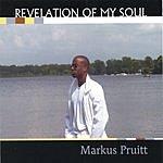 Markus Pruitt Revelation Of My Soul