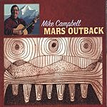Mike Campbell Mars Outback