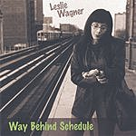 Leslie Wagner Way Behind Schedule