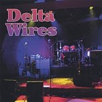 Delta Wires Them That's Got