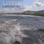 Larson A Postcard View