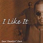 Deon 'Clean Cutt' Clark I Like It