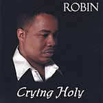 Robin Crying Holy