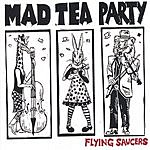 The Mad Tea Party Flying Saucers