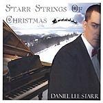 Daniel Lee Starr Starr Strings Of Christmas