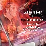 Jason Yudoff & The New Hotness Live At The Cutting Room