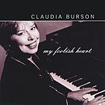 Claudia Burson My Foolish Heart