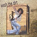 Joyce Ramsay-Graye Wash The Dirt