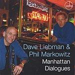 Dave Liebman Manhattan Dialogues