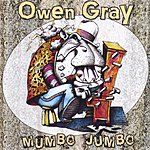 Owen Gray Mumbo Jumbo