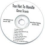 Gene Travis Too Hot To Handle