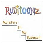 Ruditoonz Monsters In My Basement