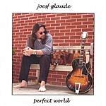 Joesf Glaude Perfect World