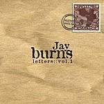 Jay Burns Letters, Vol.1