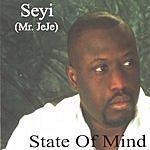 Seyi State Of Mind