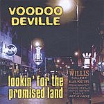 Voodoo Deville Lookin' For The Promised Land