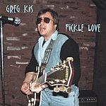 Greg Kis Fickle Love