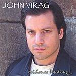 John Virag Evidence Pending...