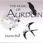 Martin Ball Music Of Aurduin