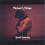 Michael G McGee Social Insanity
